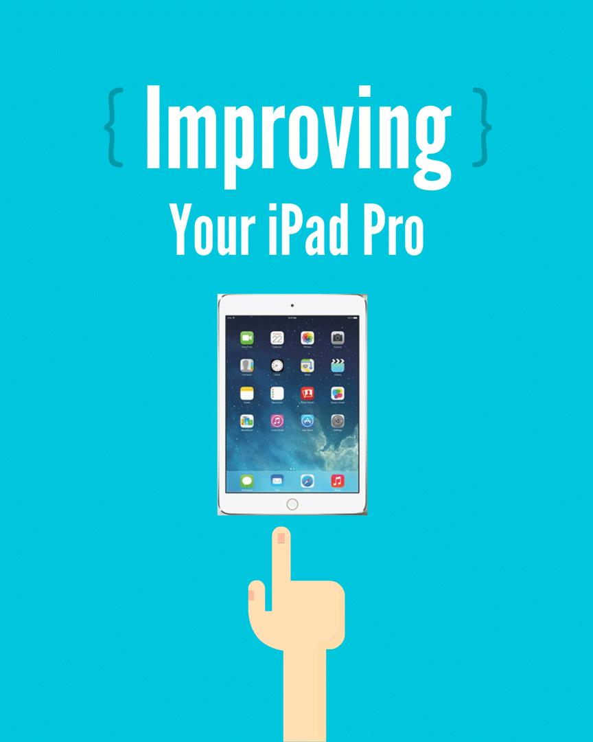 iPad Pro improving
