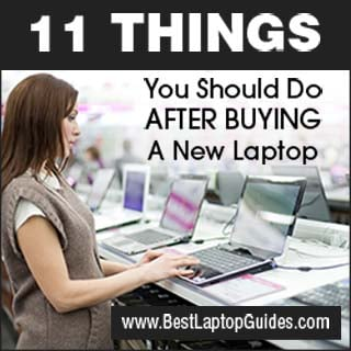 Things You Should Do After Buying New Laptop
