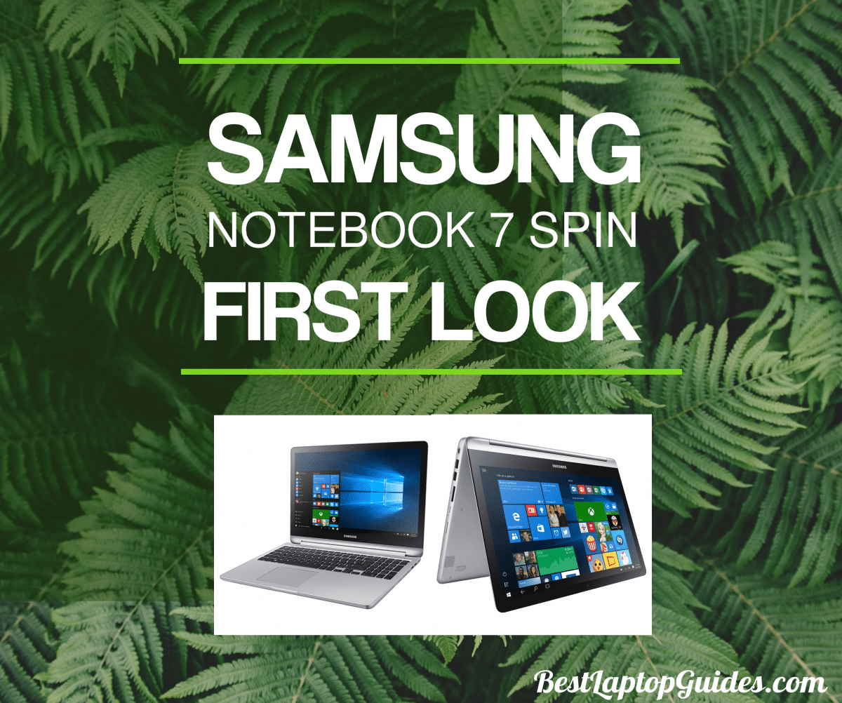 Samsung Notebook 7 Spin First Look