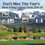 Black Friday Laptop Deals 2016 UK