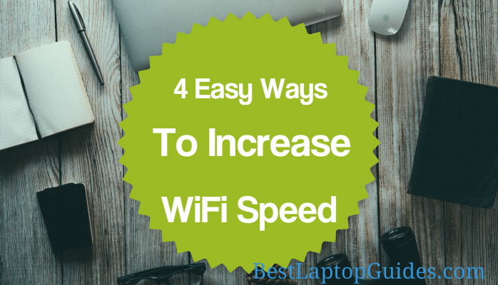 4 easy way to increase wifi speed