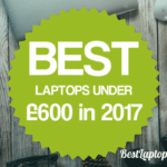 Best laptops under 600 pounds UK