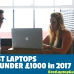 Best laptop under 1000 pounds uk