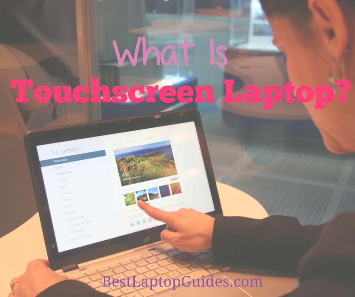 what is a touchscreen laptop