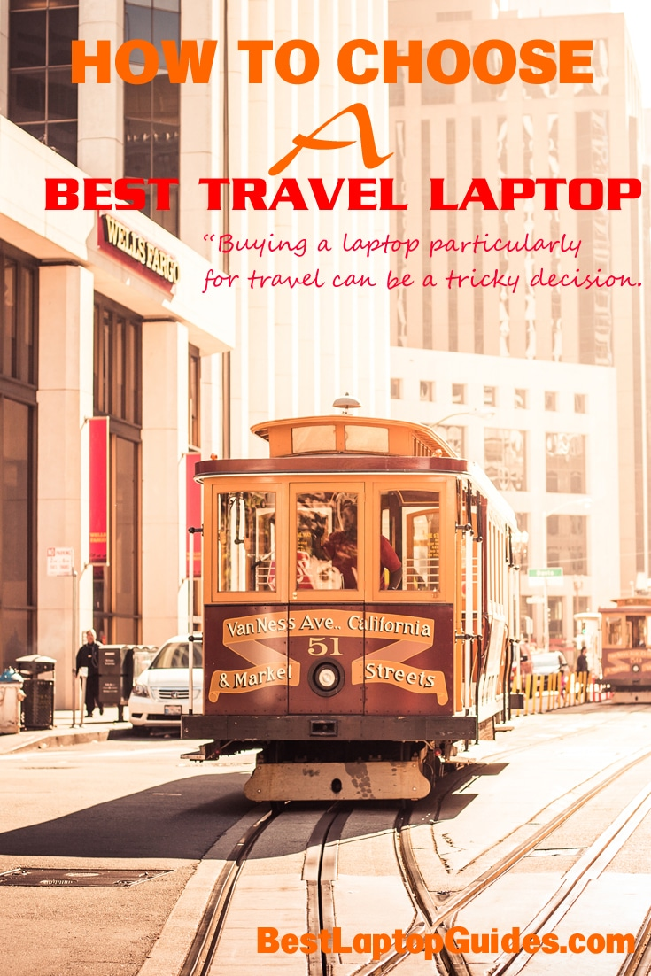 Choose best travel laptop