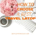 how to choose a best travel laptop
