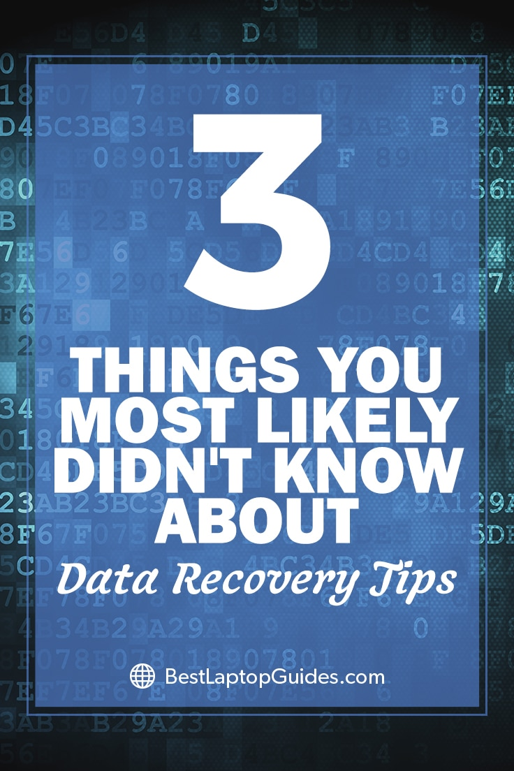 Things you did not know data recovery tips