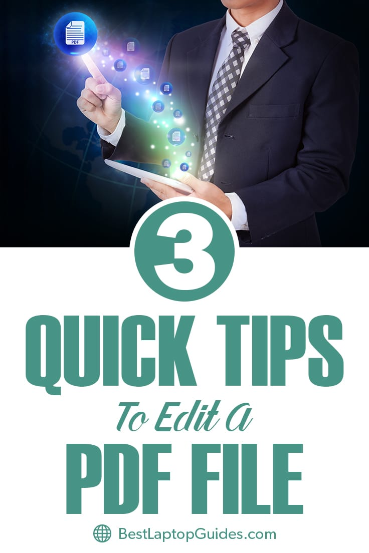 Quicl Tips To Edit PDF File