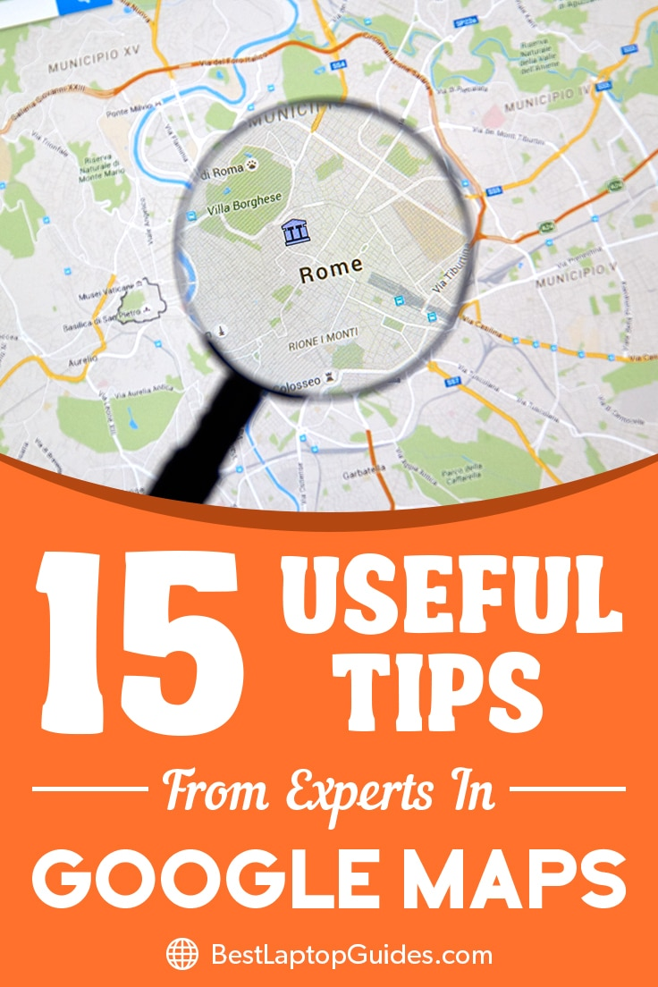 Useful Tips From Experts In Google Maps