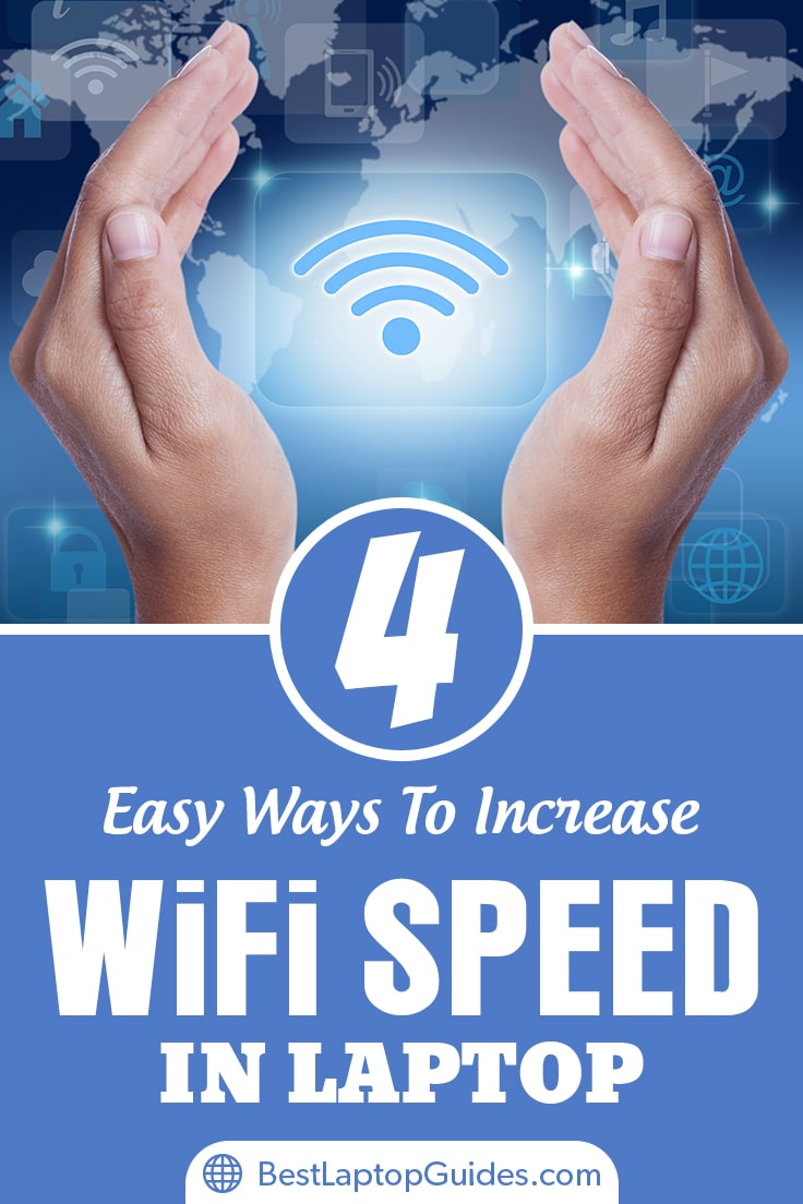 easy ways to increase wifi speed in laptop