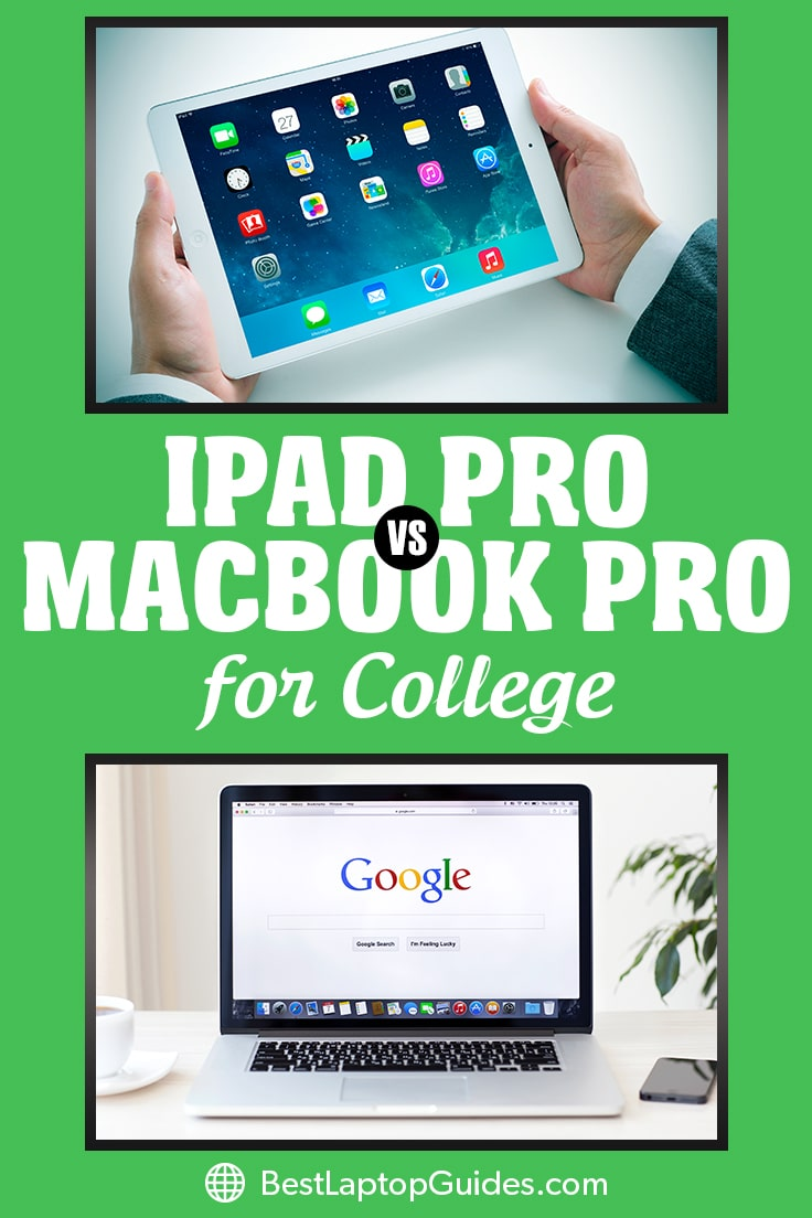 iPad Pro vs MacBook Pro for college