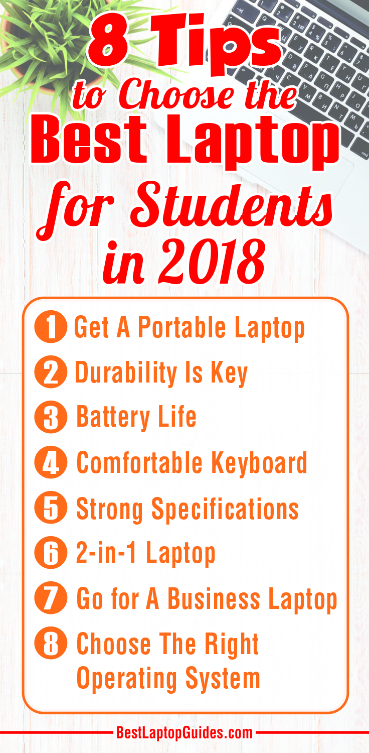 8 Tips to Choose the Best Laptop for Students In 2018