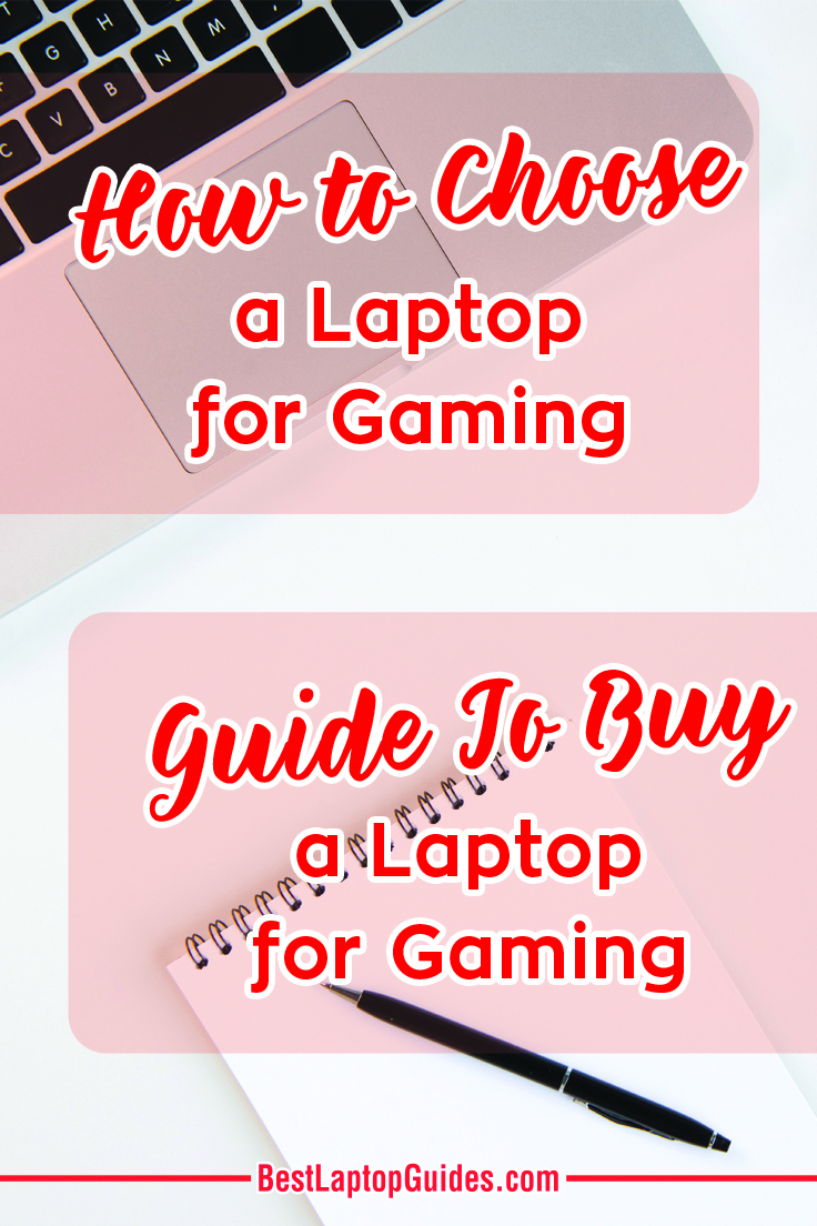 How to Choose a Laptop for Gaming