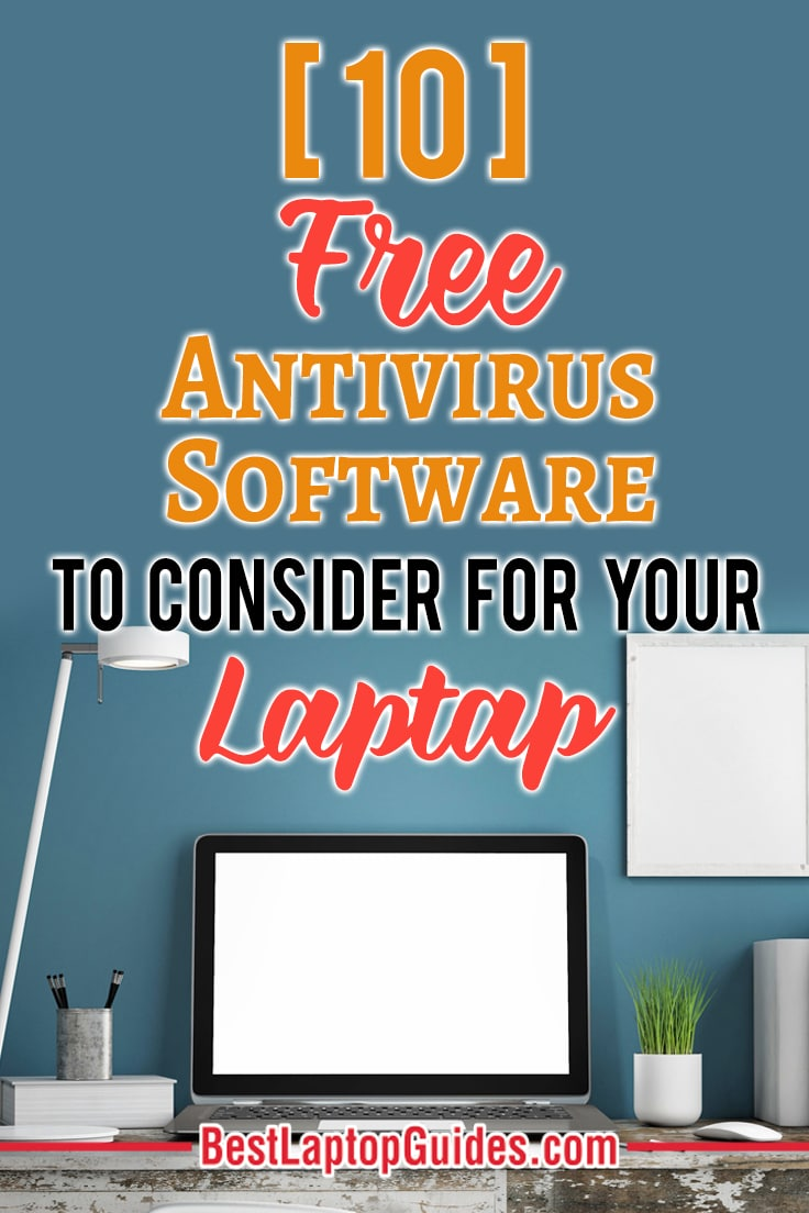 Top 10 Free Antivirus Software For Windows 10 in 2019