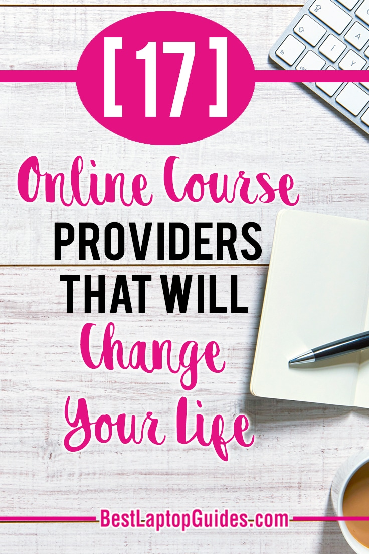 [17] Online Course Providers That Will Change Your Life