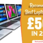 best laptops under 500 pounds 2018