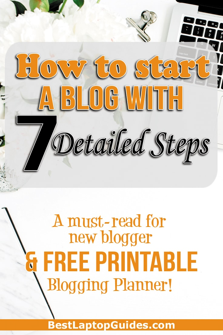 How to start a blog with 7 Detailed steps