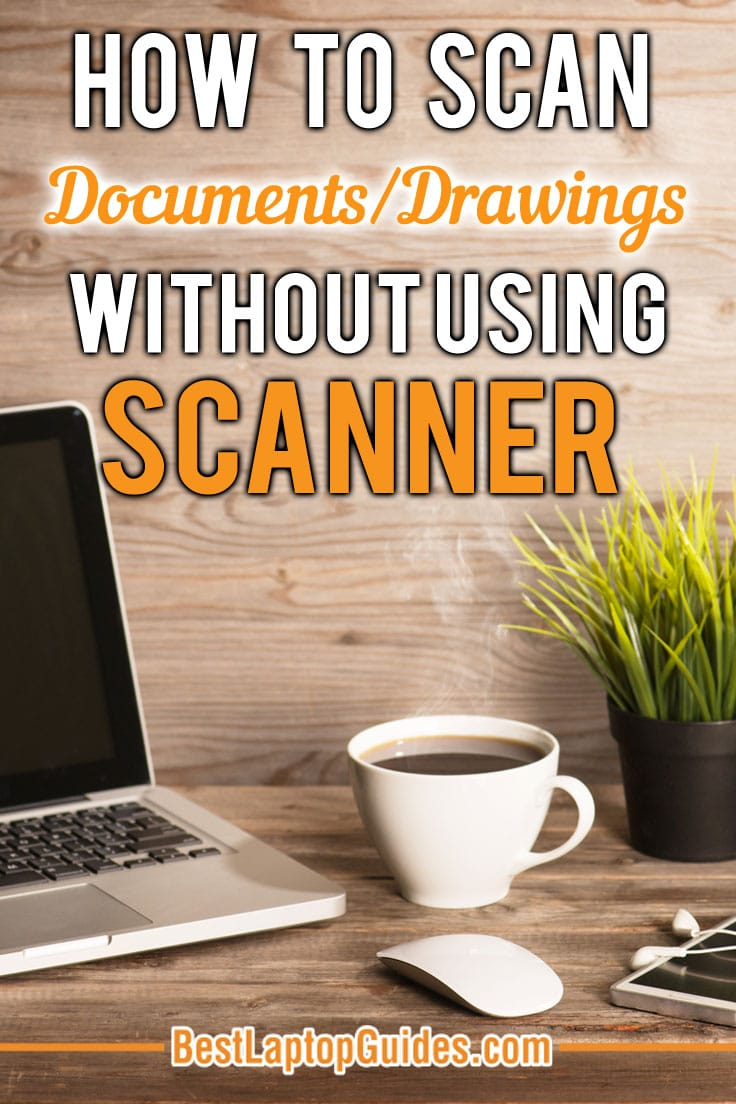 How to scan documents-drawing without using scanner