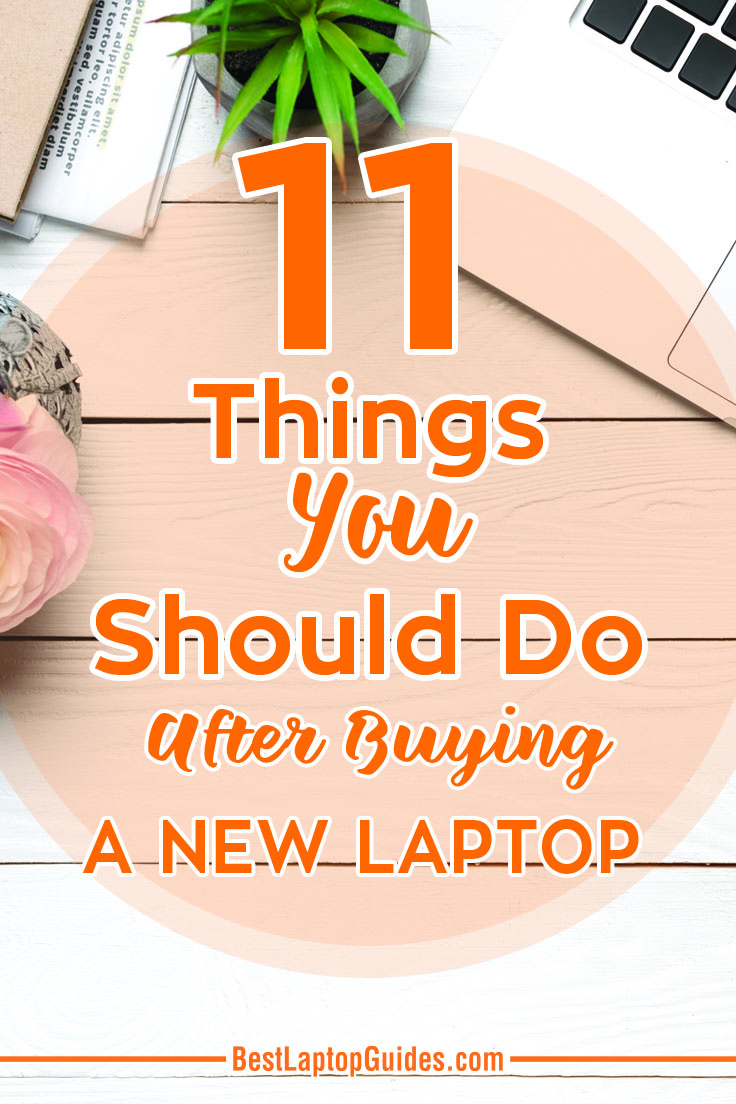 11 Things You Should Do After Buying A New Laptop. Click Here to find down an easy guide that you can follow so you can have your laptop ready to go. #laptop #computer #internet #data #storage #tips #guide #tricks #backup #transfer #buying #tech #business #college #students