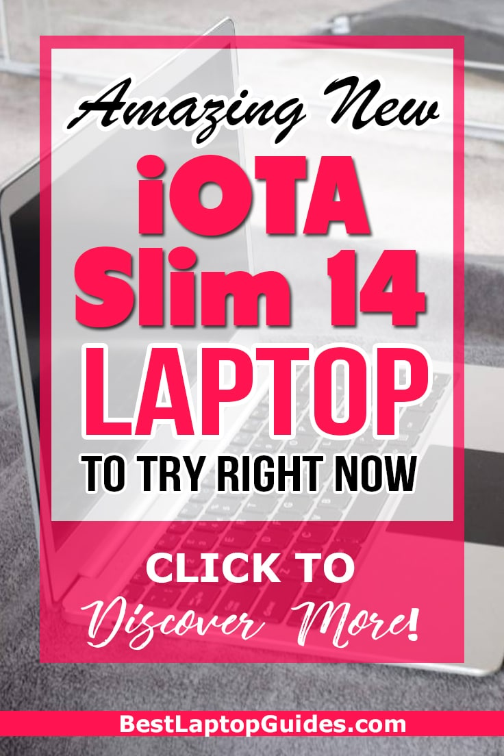 Amazing New iOTA Slim 14 Laptop To Try Right Now