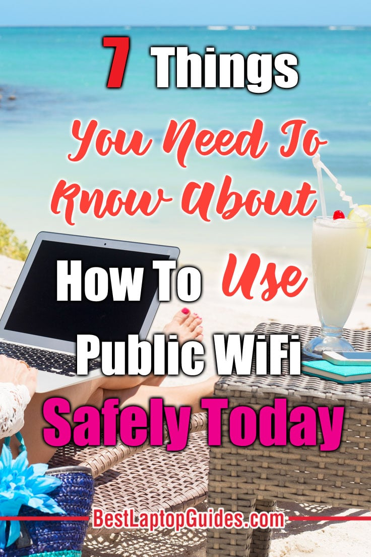 How To How To Use Public WiFi Safely. Click Here To Check Out 7 Things You Need To Know How To Use Public WiFi Safely #tips #guide #Wifi # computer #laptop #guide #tech #tips #internet