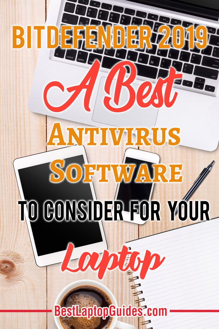 Bitdefender 2019 A Best Antivirus Software To Consider for Your Laptop #Bitdefender2019 #tips #tricks #guide #business #working #laptop #care #DIY antivirus #computer #college #student #notebook #DIY