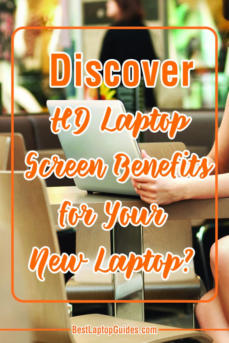 Discover HD Laptop Screen Benefits For Your New Laptop #tech #guide #HD #screen #benefits #laptop #tips #