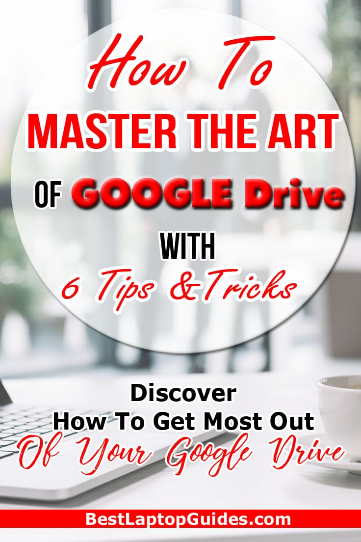 How to Master the art of Google Drive With 6 Tips and Tricks. Discover how to get the most out of your Google Drive #Google #Drive #Tips #tricks #tech #tips #guide #storage