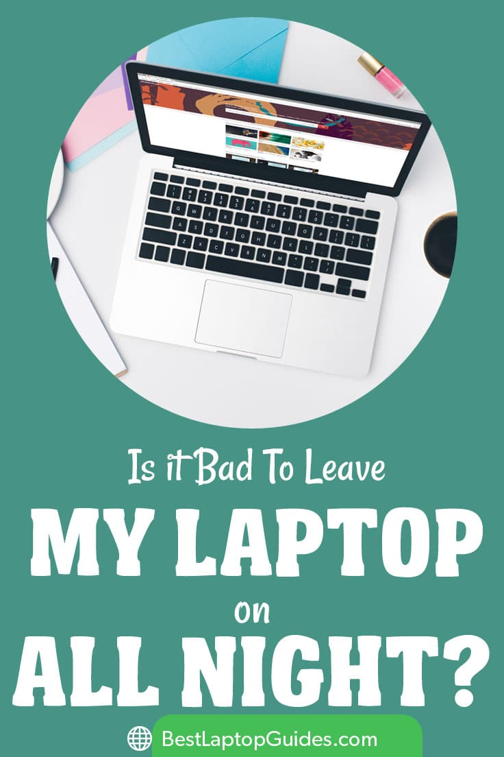 Is it Bad to Leave My Laptop on All Night #laptop #tech #guide #tips #night #tricks