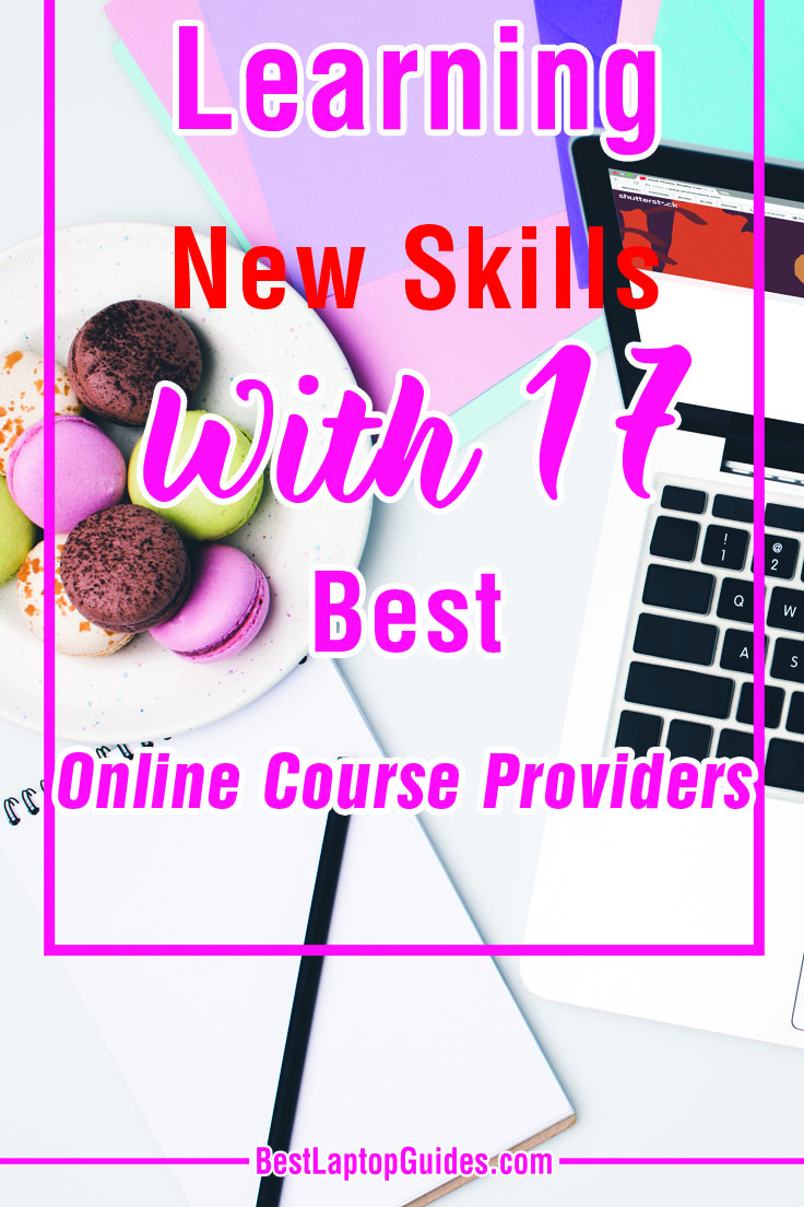 Learning New Skills With 17 Best Online Course Providers. Discover More At HERE  . #course, #online, #learning, #career, #ideas, #website #tech #guide