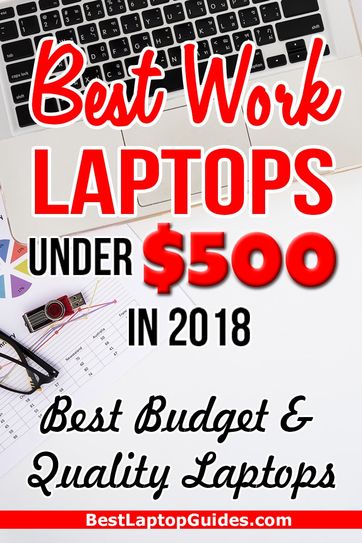 Best Work Laptops Under $500 in 2018. Best Budget & Quality Laptops. Click Here To Reveal #laptop #tech #guide #resource #college #business #work #budget #computer