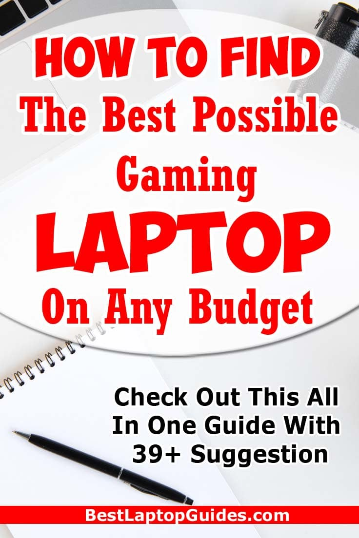 How To Find The Best Possible Gaming Laptop On Any Budget. Check Out This All In One Guide With 39+ Suggestion! #Design #Asus #MSI #DELL #Razor #Concepr #Aesthetic #Predator #Acer