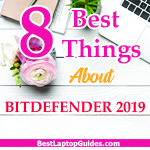 8 best things about Bitdefender 2019