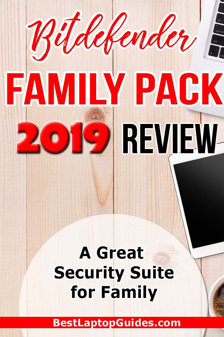 Bitdefender Family Pack 2019 Review: A Great Security Suite for Family #bitdefender #windows #mac #laptop #computer #internet #data #storage #tips #guide #tricks #family #buying #tech #business #college #students #security #software #antivirus #protection #review #2019 #technology