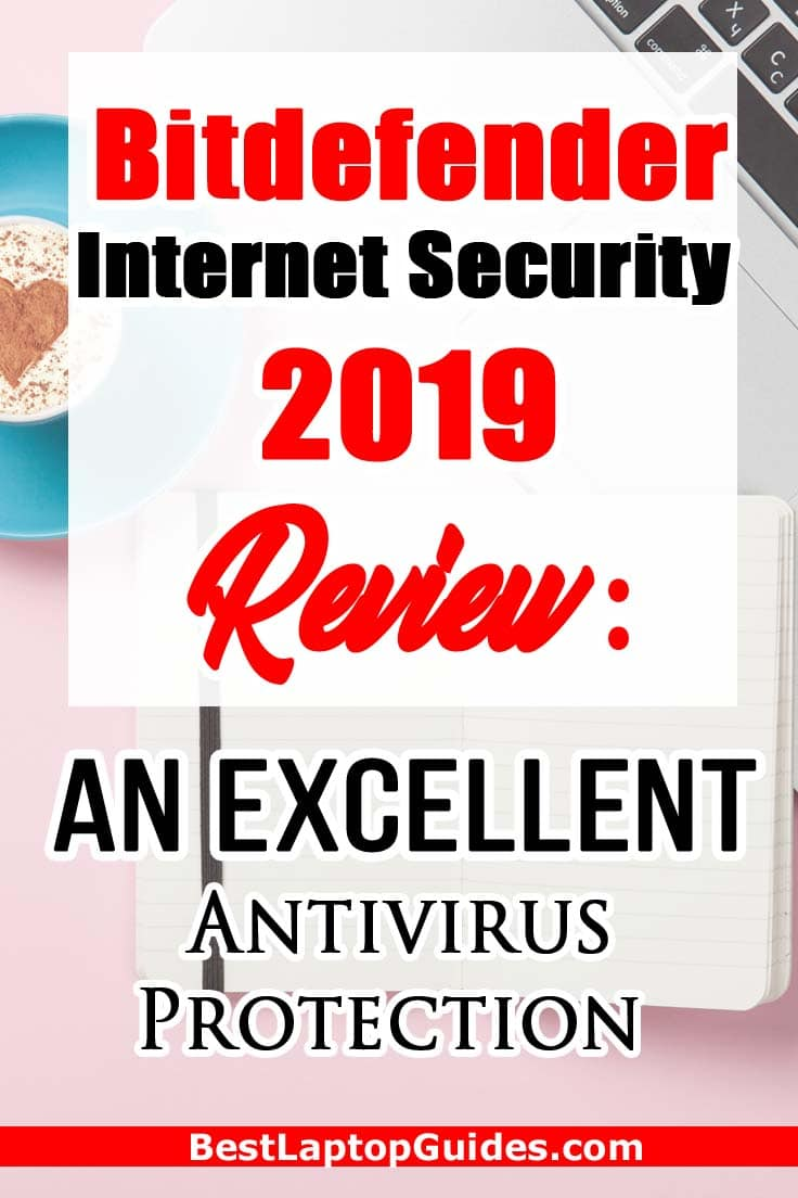 Bitdefender Internet Security 2019 Review: An Excellent Antivirus Protection  #bitdefender   #windows  #laptop #computer #internet #data #storage #tips #guide #tricks #buying #tech #business #college #students #security #software #antivirus #protection #review #2019 #technology