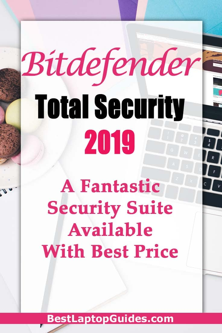 Bitdefender Total Security 2019: A Fantastic Security Suite Available With Best Price #bitdefender   #windows #laptop #computer #internet #data #storage #tips #guide #tricks #buying #tech #business #college #students #security #software #antivirus #protection #review #2019 #technology