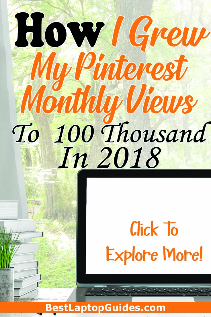 How I grew my Pinterest monthly views to 100 thousand in 2018 #pinterest #view #traffic #free #howto #tips #guide #internet #tech