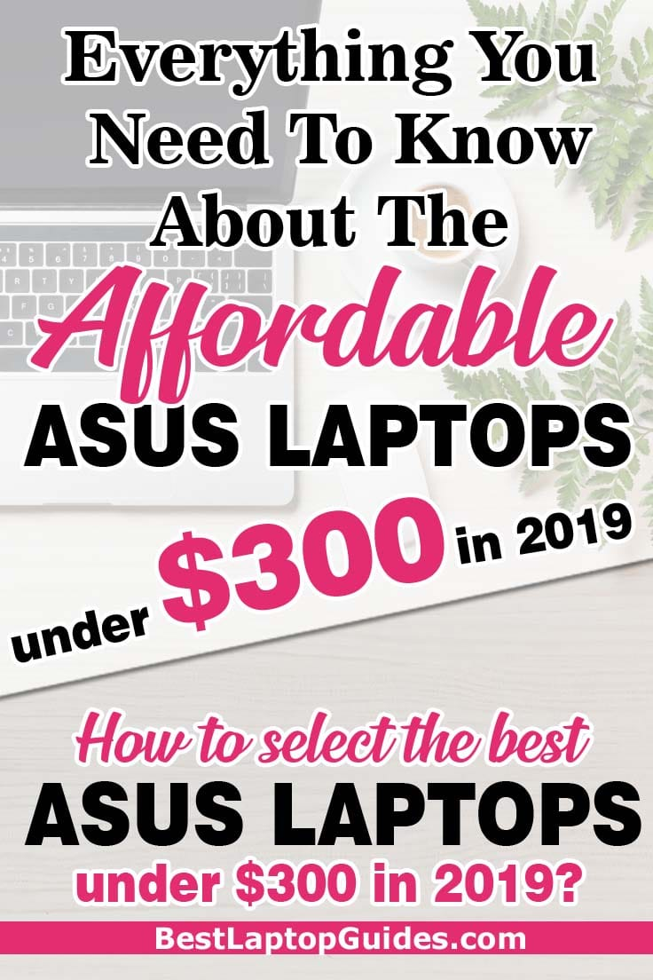 Everything You Need To Know About The Affordable ASUS Laptops under $300 in 2019. Check Out This Guide #college #students #best #laptops #ASUS #2019 #guide #tips #tech