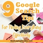 Google Search Tips For Finding Everything Effectly