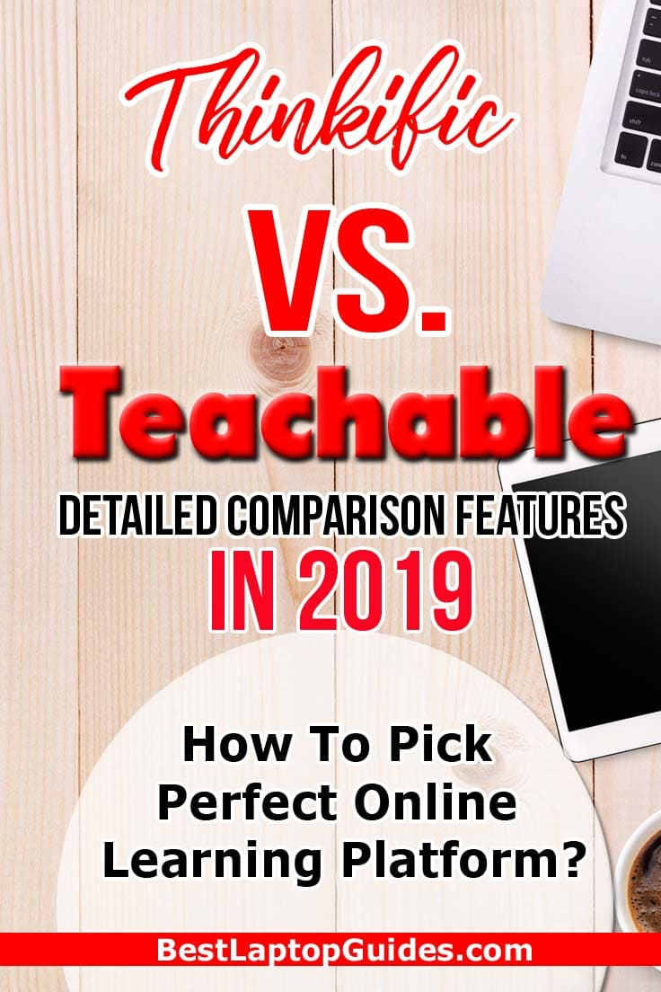 Thinkific Vs Teachable Detailed Comparison Features in 2019. Click Here To Find Down Detail #online #course #teachable #thinkific #tech #tips #guide