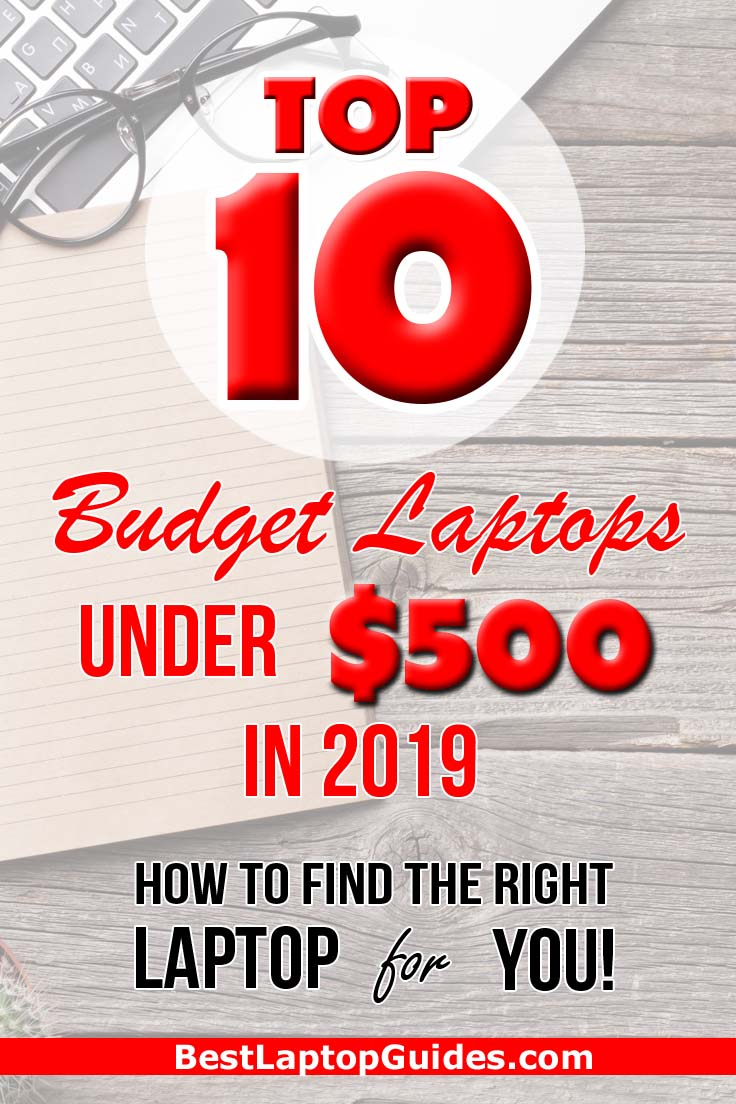 Top 10 Budget Laptops Under $500 in 2019.Choosing the right laptop under $500 in 2019. Check Out This Guide #students #college #best #laptop #2019 #tech #guide #tips