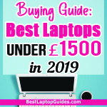 best laptops under 1500 pounds in 2019