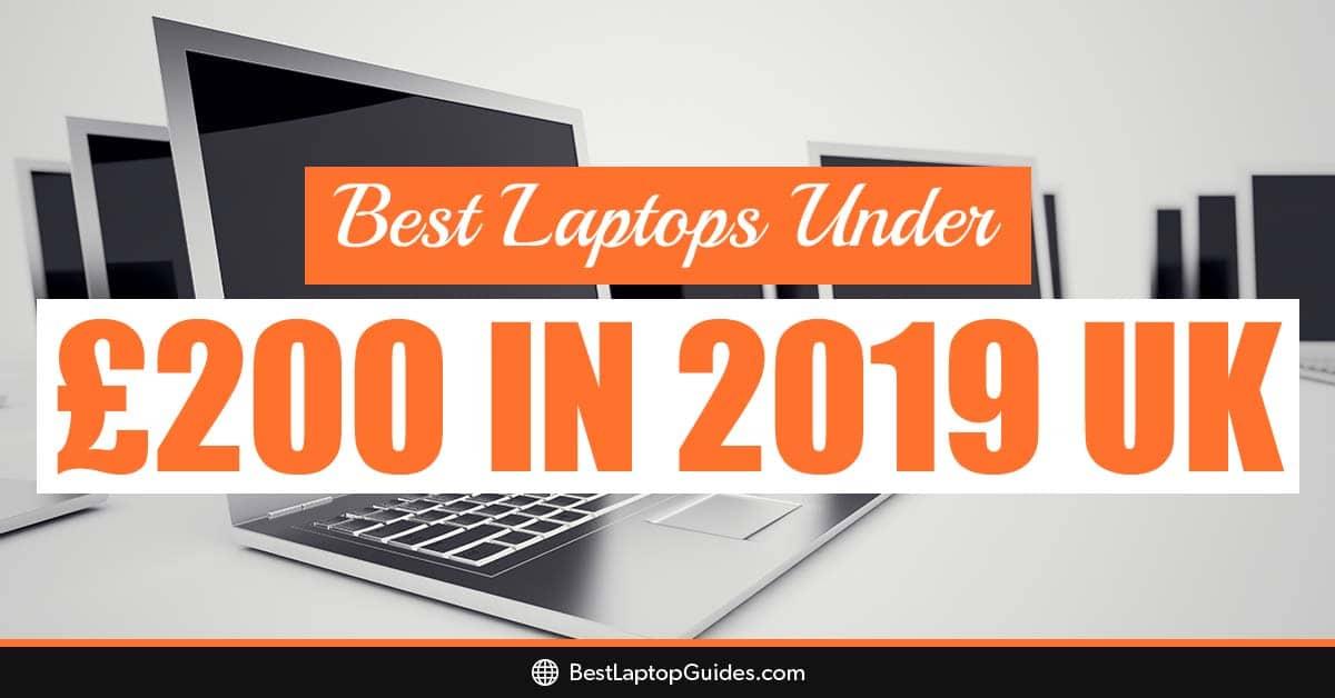 Best Laptops Under £200 in September 2019 UK