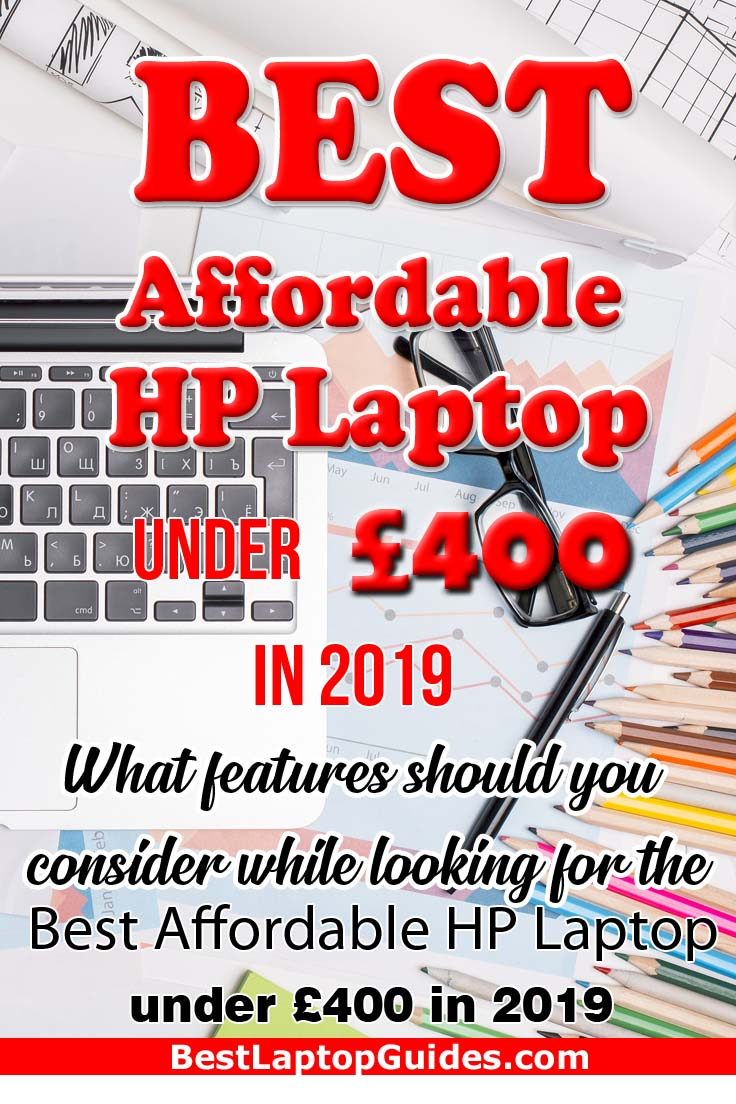 Best Affordable HP Laptop below 400 pounds in 2019. Check Out This Guide To find down your HP laptop under 400 pounds #laptop #HP #student #college #UK #computer #best #2019 #tech #guide