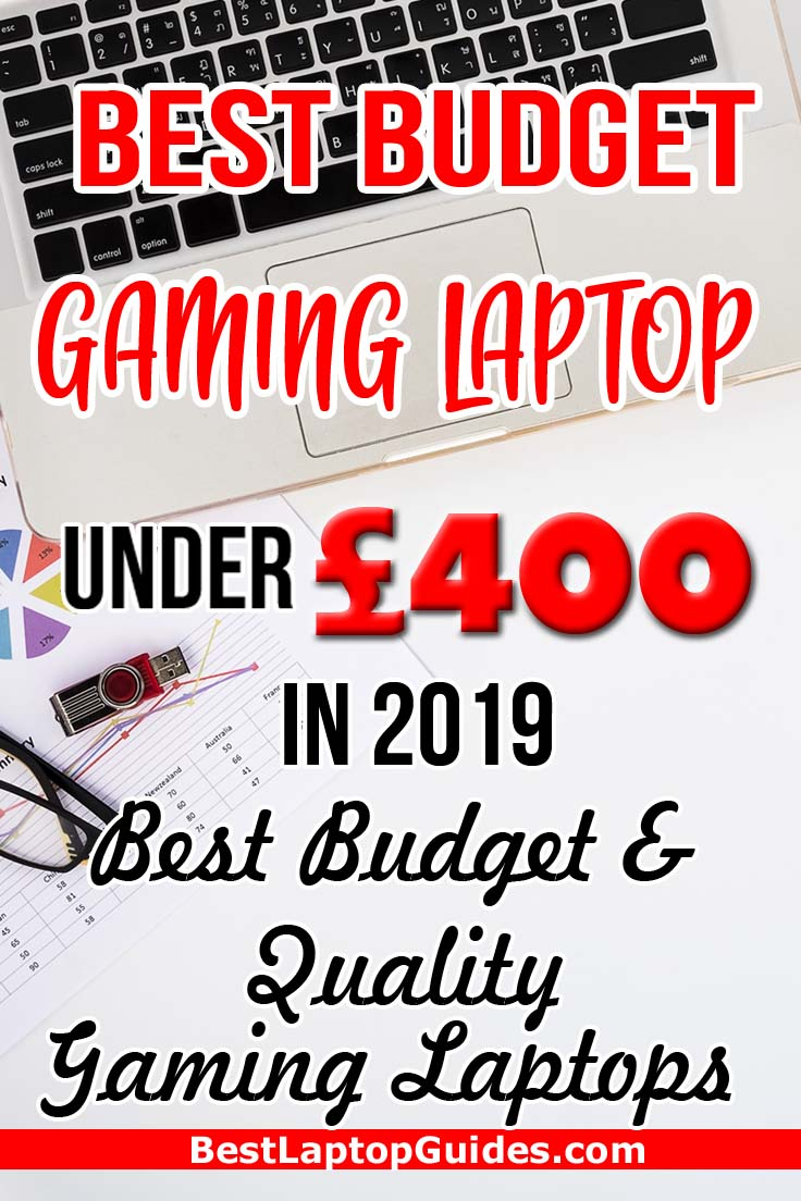 Best Budget Gaming Laptop under 400 pounds in 2019. Check out these laptops under 400 pounds in 2019 #students #college #best #laptop #2019 #tech #UK #guide #tips #gaming