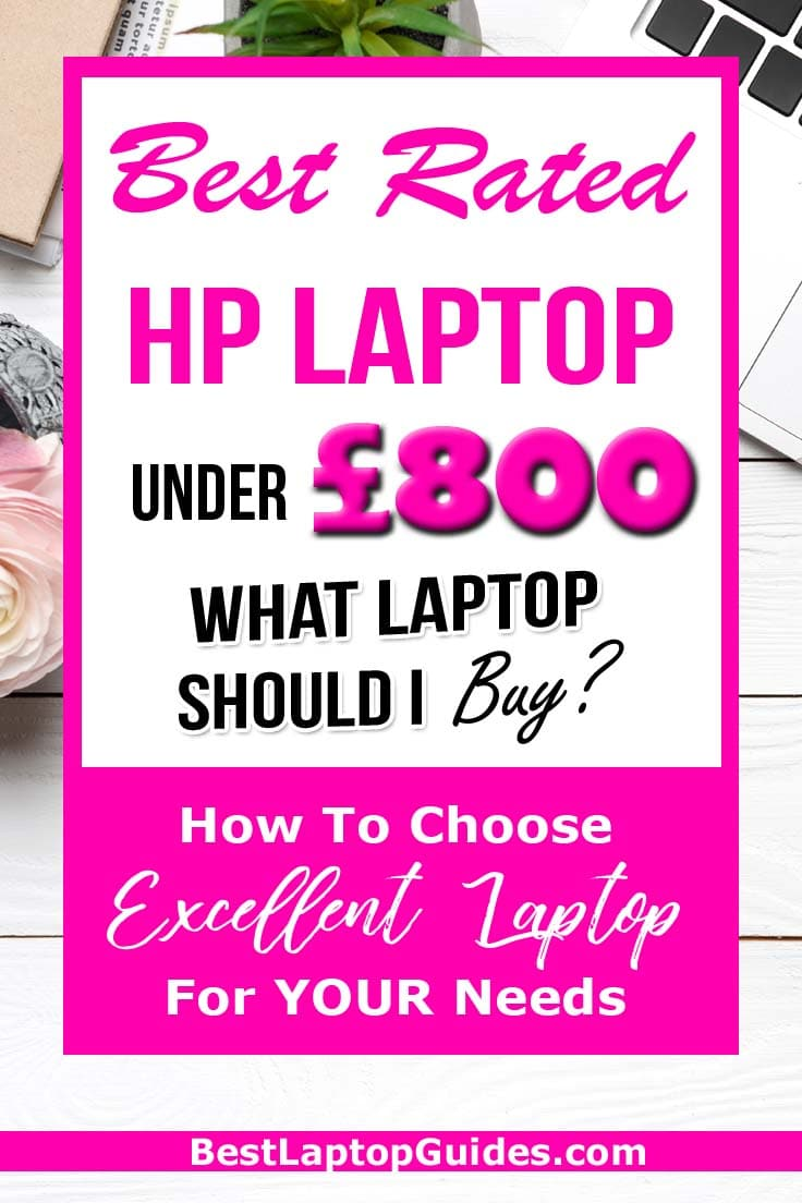 Best Rated HP Laptop for Under 800 pounds in 2019 UK. Click Here To Reveal This Guide   #laptop #tech #guide #computer #college #business #work #budget #UK