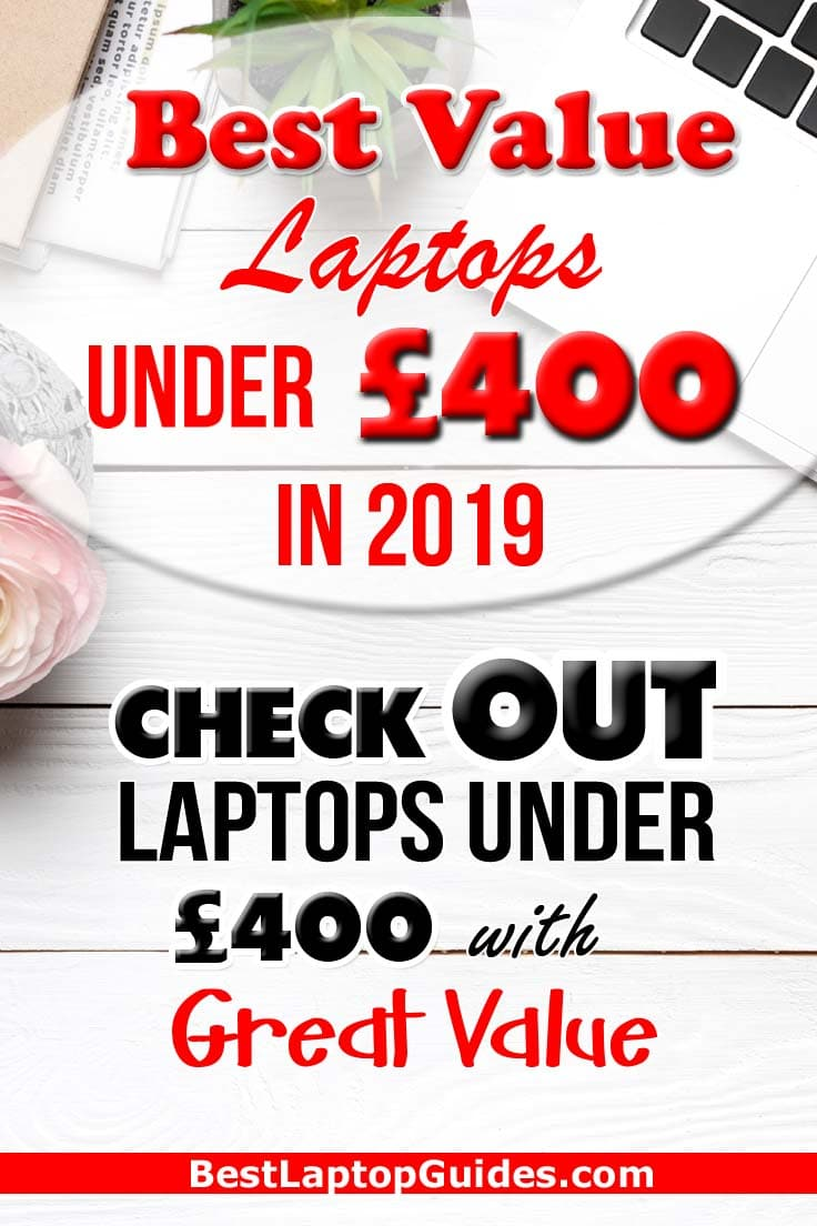Best Value Laptop Under 400 pounds UK in 2019. Check Out This Guide #laptop #student #college #computer #best #2019 #tech #guide #Budget #Under 400