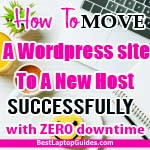 How to move a WordPress site to a new host successfully with zero downtime