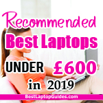 Recommended Best Laptops Under £800 in 2019