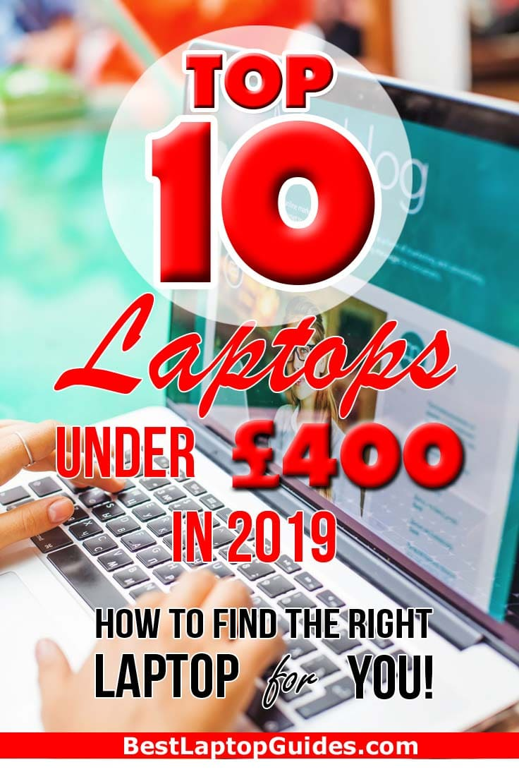 Top 10 Laptops Under 400 pounds in 2019. Find the list of good laptops under 400 pounds in 2019. #college #laptop #students #guide #2019 #UK #tech #tips #computer